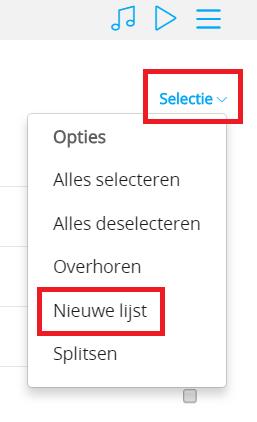 Nieuwe lijst   selectie  nieuwe lijst